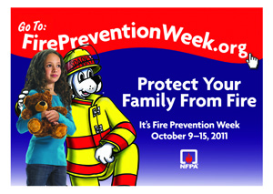 NFPA's Fire Prevention Week www.firepreventionweek.org